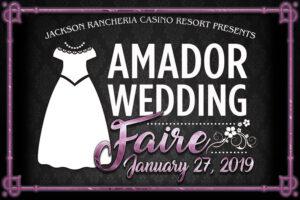 The Amador Wedding Faire - January 21, 2019 at Jackson Rancheria