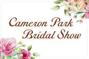 Cameron Park Bridal Show